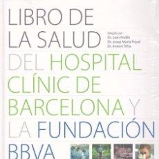 Libros de segunda mano: LIBRO DE LA SALUD DEL HOSPITAL CLÍNIC DE BARCELONA Y LA FUNDACIÓN BBVA.INCLUYE CD-ROM. Lote 87254236