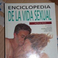 Libros de segunda mano: ENCICLOPEDIA DE LA VIDA SEXUAL: ADULTOS. EDITORIAL DEBATE. Lote 89409968