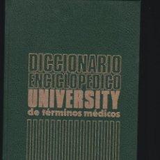 Libros de segunda mano: DICCIONARIO ENCICLOPÉDICO UNIVERSITY DE TÉRMINOS MÉDICOS INGLÉS-ESPAÑOL 1501 PÁG INTERAMERICANA 1981. Lote 89606784