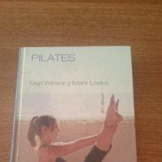 Libros de segunda mano: PILATES - MARI WINSOR Y MARK LASKA. Lote 89682688