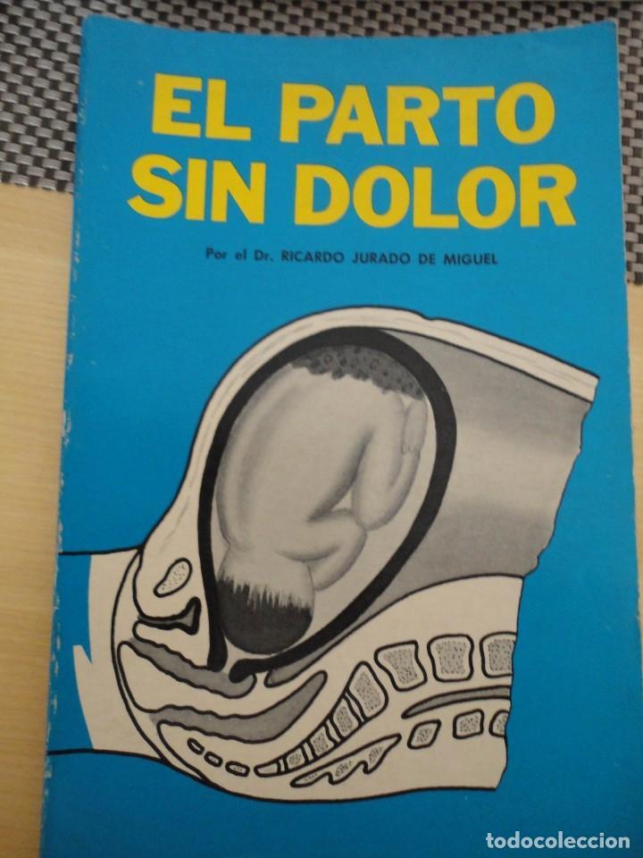 el parto sin dolor - ricardo jurado de miguel - Comprar Libros de ...