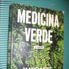 Libros de segunda mano: MEDICINA VERDE - MARGARET B. KREIG - LA BUSQUEDA DE LAS PLANTAS QUE CURAN - RARO.ENVÍO CERTIF 9. Lote 177088528