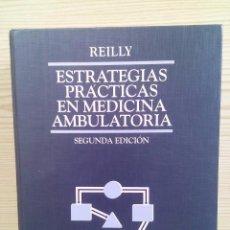 Libros de segunda mano: ESTRATEGIAS PRACTICAS EN MEDICINA AMBULATORIA SEGUNDA EDICION EDITORIAL JIMS. Lote 90342768