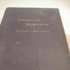 Libros de segunda mano: TERAPÉUTICA ALIMENTICIA NIÑOS Y ADULTOS, LAB. BERLOWITZ, 1.950. Lote 90768795