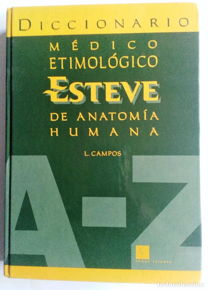 diccionario médico etimológico esteve de anatom - Comprar Libros de ...