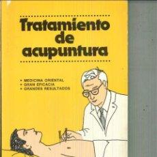 Libros de segunda mano: TRATAMIENTO DE ACUPUNTURA. HAN DONG KYU. Lote 54779738