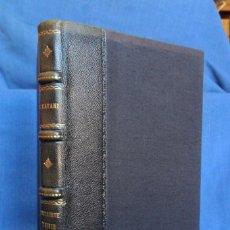 Libros de segunda mano: NUTRIRSE Y VIVIR. MARTINE CATANI. MAGNÍFICA ENCUADERNACIÓN ARTESANAL.. Lote 91634770