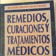 Libros de segunda mano: REMEDIOS, CURACIONES Y TRATAMIENTOS MEDICOS - READER'S DIGEST -. Lote 91826270