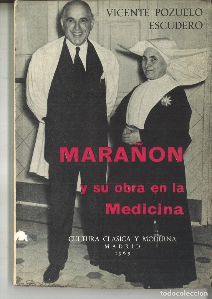 MARAÑÓN Y SU OBRA EN LA MEDICINA. VICENTE POZUELO ESCUDERO (Libros de Segunda Mano - Ciencias, Manuales y Oficios - Medicina, Farmacia y Salud)