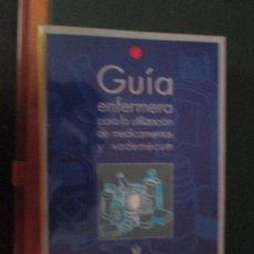 Livres d'occasion: GUIA ENFERMERA PARA LA UTILIZACION DE MEDICAMENTOS Y VADEMECUM. Lote 93132025