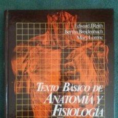 Libros de segunda mano: TEXTO BÁSICO DE ANATOMÍA Y FISIOLOGÍA PARA ENFERMERÍA / EDWARD J. REITH / DOYMA / 1ª REIMPRESIÓN. Lote 93843355