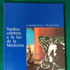 Libros de segunda mano: SUEÑOS CELEBRES A LA LUZ DE LA MEDICINA. Lote 94141980