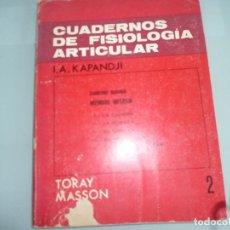 Libros de segunda mano: CUADERNOS DE FISIOLOGIA ARTICULAR 2: MIEMBRO INFERIOR - I.A. KAPANDJI. Lote 94344966