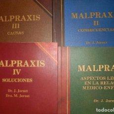 Libros de segunda mano: MALPRAXIS,TOMOS I.II.III.IV,COMPLETA.DR.Y DRA.JORNET.21X15, 1991-95,RUSTICA . Lote 94517826