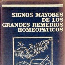 Libros de segunda mano: SIGNOS MAYORES DE LOS GRANDES REMEDIOS HOMEOPÁTICOS. MAX TÉTAU.. Lote 157398632