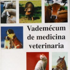 Libros de segunda mano: VADEMÉCUM DE MEDICINA VETERINARIA. PHINTER HEEL.. Lote 94786511
