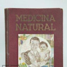 Libros de segunda mano: ANTIGUO LIBRO ILUSTRADO - MEDICINA NATURAL. TOMO II. DR. VANDER - LIBRERÍA SINTES, 1949. Lote 95125399
