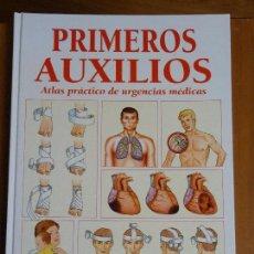 Libros de segunda mano: PRIMEROS AUXILIOS: ATLAS PRÁCTICO DE URGENCIAS MÉDICAS. SALUD Y PREVENCIÓN.. Lote 95378339