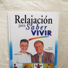 Libros de segunda mano: RELAJACION PARA SABER VIVIR . Lote 95554603