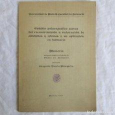 Libros de segunda mano: TESIS DOCTORAL 1959 FARMACIA ESTUDIO POLAROGRÁFICO ACERCA DEL RECONOCIMIENTO Y VALORACIÓN DE ALDEH... Lote 95676931
