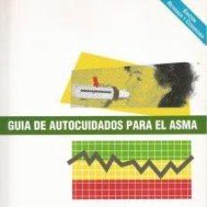 Libros de segunda mano: GUÍA DE AUTOCUIDADOS PARA EL ASMA – ELENA ALONSO LEBRERO Y OTROS. Lote 95717059