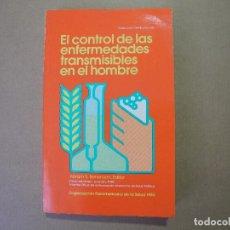 Libros de segunda mano: EL CONTROL DE LAS ENFERMEDADES TRANSMISIBLES EN EL HOMBRE. ED. ABRAM S. BENENSON 1983. Lote 95935887
