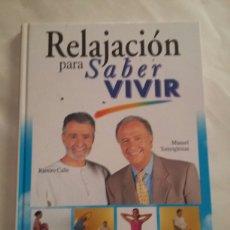Libros de segunda mano: RELAJACION PARA SABER VIVIR - TORREIGLESIAS. Lote 96011316