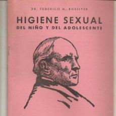 Libros de segunda mano: ENCICLOPEDIA DE LA SALUD. TOMO VI. Nº 60. HIGIENE SEXUAL. DR.FEDERICO.. EDC.PASTOR (P/D83). Lote 96180855