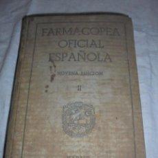 Libros de segunda mano: LIBRO FARMACOPEA OFICIAL ESPAÑOLA TOMO II. Lote 96755235