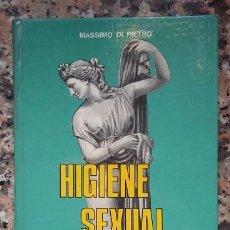 Libros de segunda mano: HIGIENE SEXUAL DE MASSIMO DI PIETRO, EDITORIAL MOLINO 1969. Lote 96835987