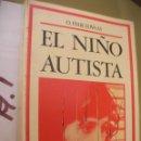 Libros de segunda mano: EL NIÑO AUTISTA. Lote 96940835