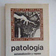 Libros de segunda mano: PATOLOGÍA AUTOEVALUACIÓN Y REPASO. 500 PREGUNTAS CON RESPUESTAS, EXPLICACIONES Y BIBLIOGRAFÍA - 1979. Lote 96988867