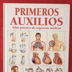 Libros de segunda mano: ATLAS PRÁCTICO DE URGENCIAS MÉDICAS DR SANTIAGO ROSALES PRIMEROS AUXILIOS SALUD Y PREVENCIÓN 111 PÁG. Lote 97303643