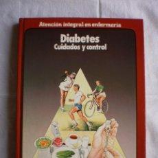Libros de segunda mano: DIABETES CUIDADOS Y CONTROL. Lote 97558951