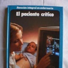 Libros de segunda mano: EL PACIENTE CRITICO. Lote 97559019