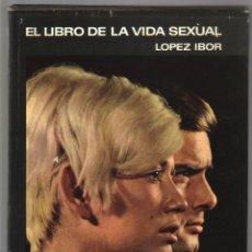 Libros de segunda mano: EL LIBRO DE LA VIDA SEXUAL - DOCTOR LOPEZ IBOR . Lote 97658827