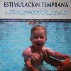 Libros de segunda mano: ESTIMULACION TEMPRANA Y PSICOMOTRICIDAD WANCEULEN 1 EDICION 2012. Lote 97815231