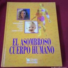 Libros de segunda mano: EL ASOMBROSO CUERPO HUMANO. Lote 98184575