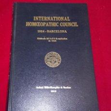 Libros de segunda mano: INTERNATIONAL HOMEOPAHTIC COUNCIL 1924 BARCELONA. Lote 98345667