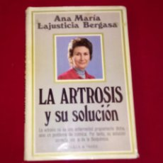 Libros de segunda mano: LA ARTROSIS Y SU SOLUCIÓN. Lote 98475723