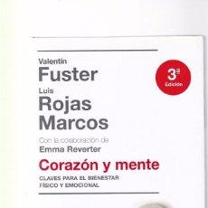 Livros em segunda mão: CORAZON Y MENTE - L.ROJAS MARCOS & V.FUSTER - PLANETA & ESPASA EDITORIAL 2008. Lote 98478811