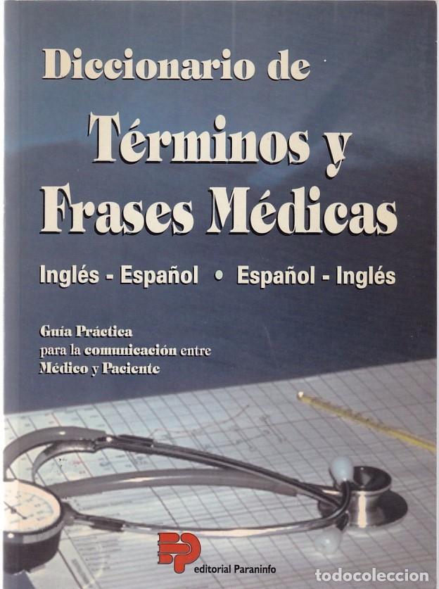 Terminos Y Frases Medicas Diccionario Editorial Paraninfo 1996