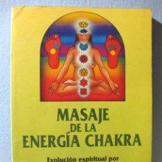 Libros de segunda mano: MASAJE DE LA ENERGÍA CHAKRA (MARIANNE UHL) REFLEXOLOGÍA PODAL REFLEXOTERAPIA PIES CHAKRAS SALUD. Lote 98616511