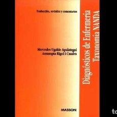 Libros de segunda mano: DIAGNÓSTICOS DE ENFERMERÍA TAXONOMÍA NANDA. Lote 98819923