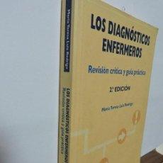 Libros de segunda mano: LOS DIAGNÓSTICOS ENFERMEROS. LUIS RODRIGO, MARÍA TERESA. ED. MASSON. BARCELONA 2002. Lote 98928603