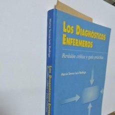 Libros de segunda mano: LOS DIAGNÓSTICOS ENFERMEROS. LUIS RODRIGO, MARÍA TERESA. ED. MASSON. BARCELONA 2000. Lote 98943335