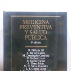 Libros de segunda mano: MEDICINA PREVENTIVA Y SALUD PUBLICA -9ª EDICIÓN. ISBN:8445800019. Lote 99080315