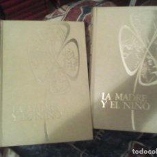 Libros de segunda mano: LA MADRE Y EL NIÑO DR. ISIDRO AGUILAR Y DRA. HERMINIA GALBES. Lote 100238123