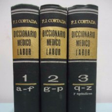 Libros de segunda mano: F. J. CORTADA - DICCIONARIO MÉDICO LABOR (3 VOL.). LABOR, 1970.. Lote 100325211