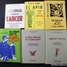 Libros de segunda mano: LOTE 6 LIBROS NATURISTAS: CEBOLLA CONTRA EL CANCER, APIO CURA NERVIOS, AJO Y LIMON, NATURISMO.... Lote 100525931